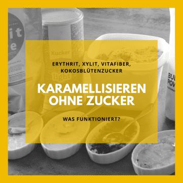 Karamellisieren ohne Zucker? Lassen sich Erythrit, Xylit, Vitafiber Pulver oder Kokosblütenzucker karamellisieren? In diesem Low Carb Produkttest zeige ich dir was funktioniert.
