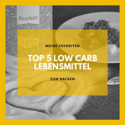 Top 5 Low Carb Lebensmittel zum backen