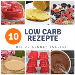 10 Low Carb Rezepte, die du kennen solltest!