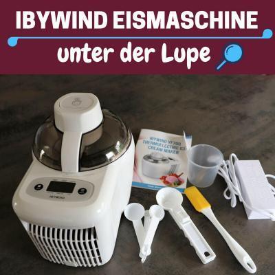 Die Ibywind Eismaschine mit Kompressor unter die Lupe genommen