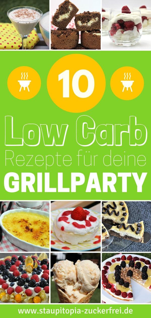 Ich habe meine 10 liebsten Low Carb Dessert Rezepte für dich zusammengestellt, die sich hervorragend für die nächste Grillparty eignen.