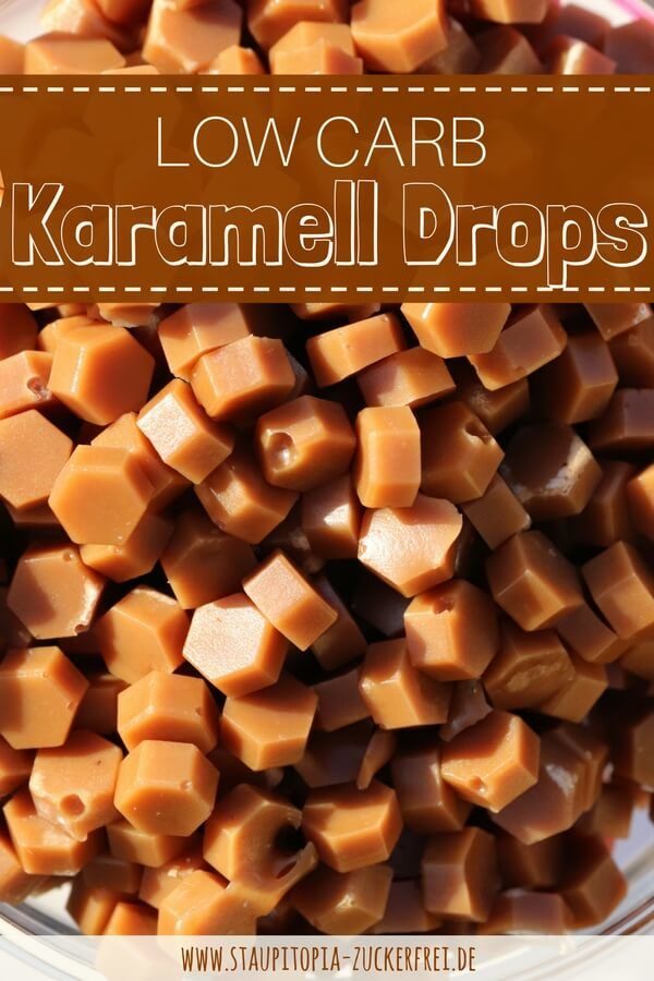 Mit diesen selbstgemachten Low Carb Karamell-Drops verleihst du deinem Low Carb Gebäck, deinen Eis-Kreationen, zuckerfreien Cupcakes, Torten, Kuchen etc. das gewisse Etwas.