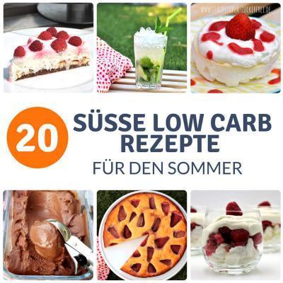 Die 20 süßesten Low Carb Rezeptideen für den Sommer