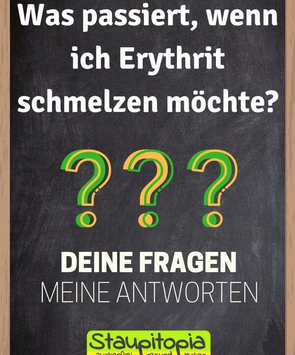Fragen und Antworten zum Thema Backen mit Erythrit: Was passiert, wenn ich Erythrit schmelzen möchte?