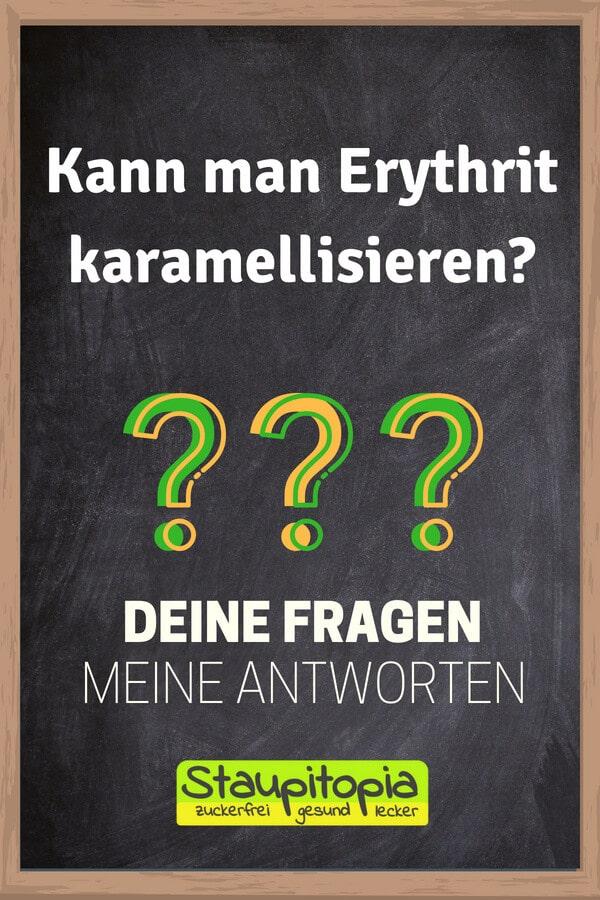 Fragen und Antworten zum Thema Backen mit Erythrit: Kann man Erythrit karamellisieren?