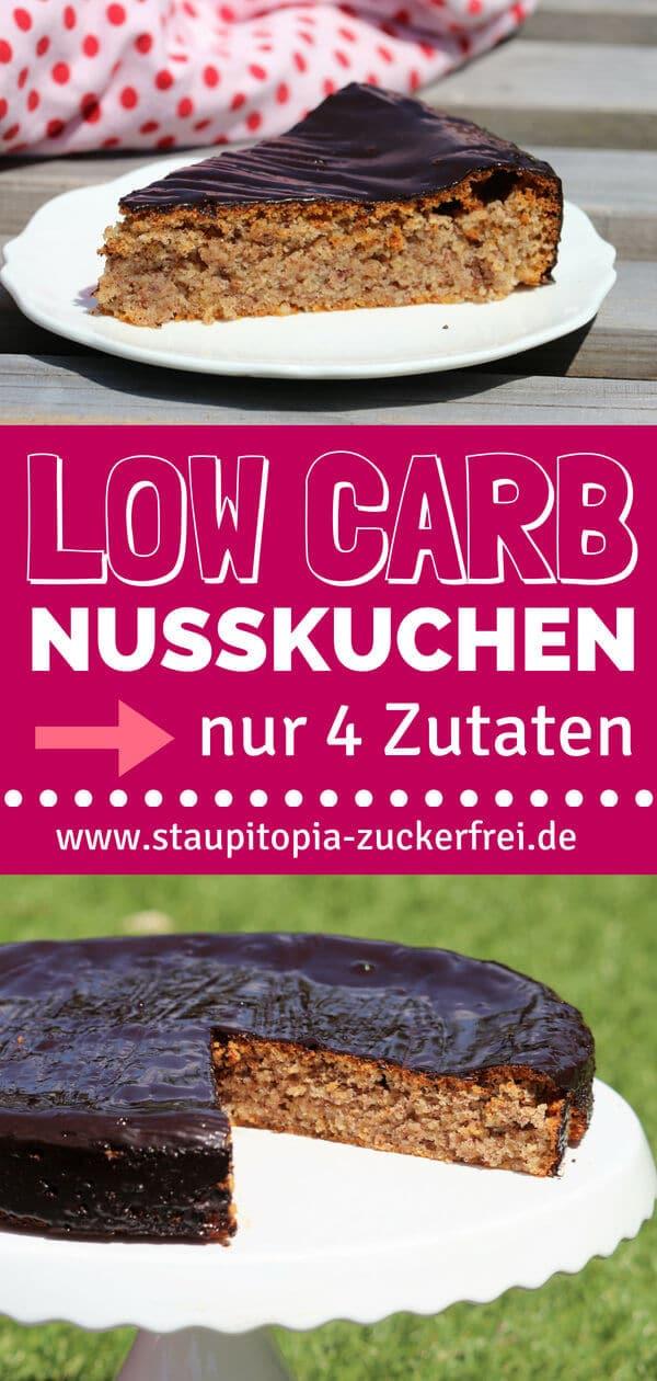 Saftiger Low Carb Nusskuchen ohne Mehl und Zucker mit nur 4 Zutaten.