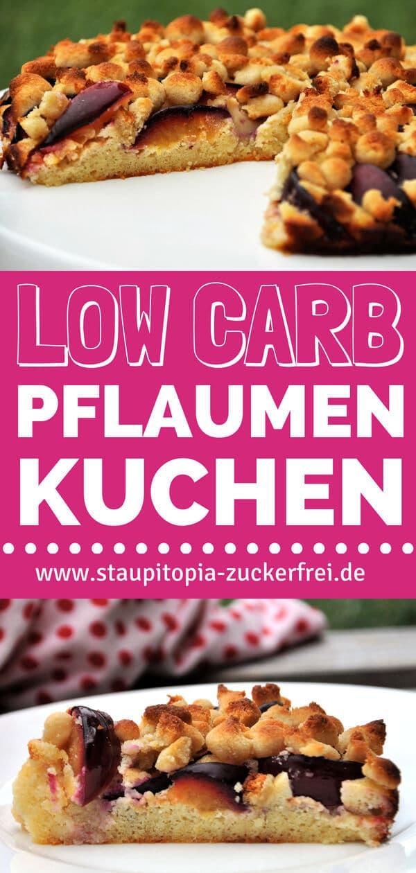 Low Carb Pflaumenkuchen Rezept mit Streusel ohne Mehl und Zucker.