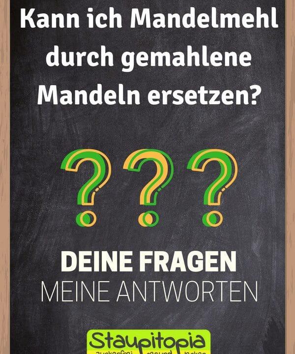 Fragen und Antworten zum Thema Backen mit Mandelmehl: Kann ich Mandelmehl durch gemahlene Mandeln ersetzen?
