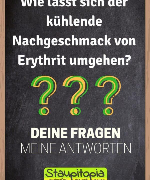 Fragen und Antworten zum Thema Backen mit Erythrit: Wie lässt sich der kühlende Nachgeschmack von Erythrit umgehen?
