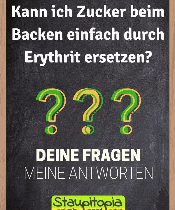 Fragen und Antworten zum Thema Backen mit Erythrit: Kann ich Zucker beim Backen durch Erythrit ersetzen?