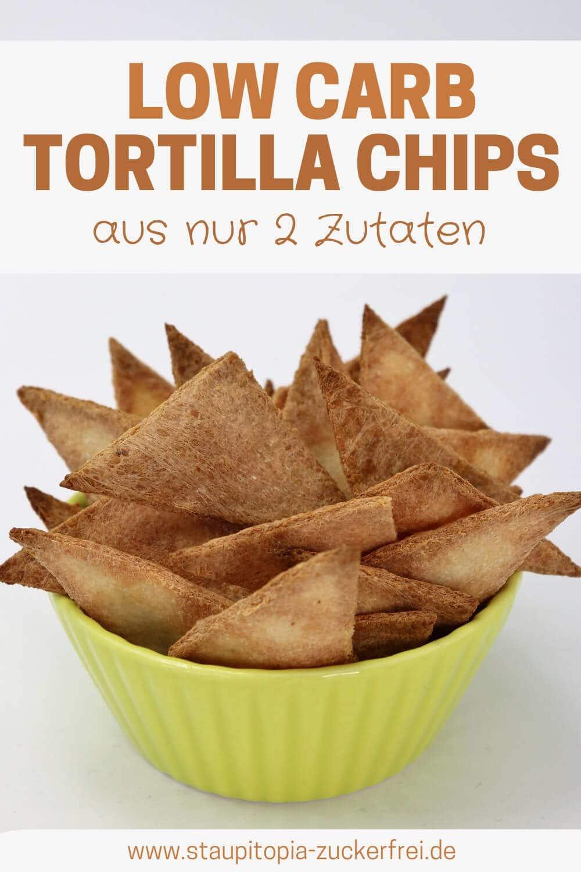 Rezept für schnelle Low Carb Tortilla Chips