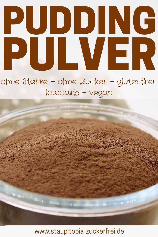 Rezept für ein Low Carb Puddingpulver ohne Stärke