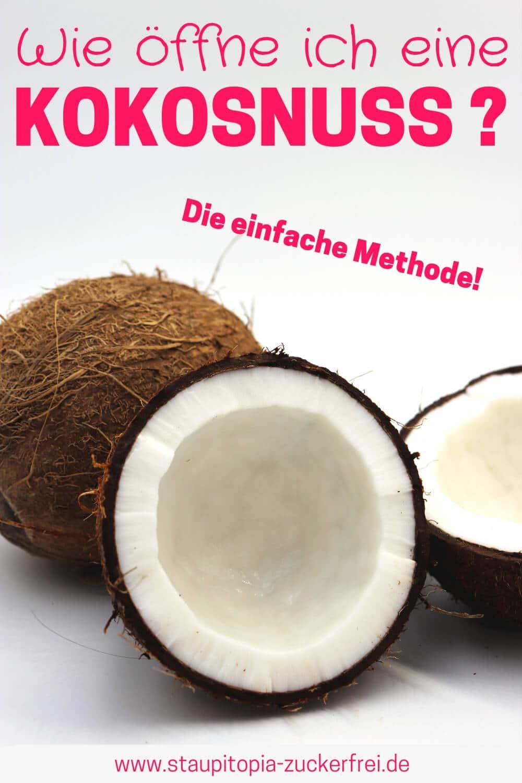 Kokosnuss öffnen Hack: Die einfachste Methode