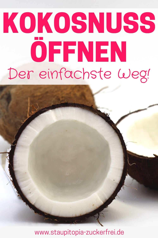 Wie öffnet man eine Kokosnuss schnell und einfach