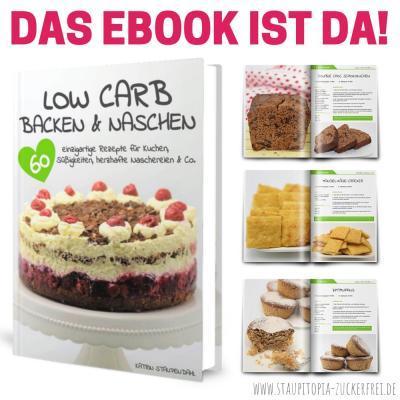 Low Carb Backen und Naschen – Mein Buch ist da!