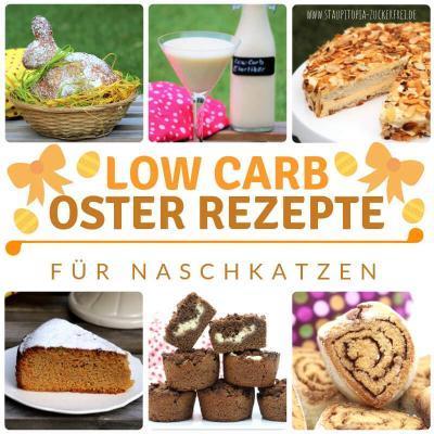 Die besten Low Carb Rezepte für Ostern