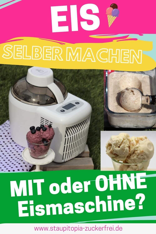 Eis mit oder ohne Eismaschine selber machen?
