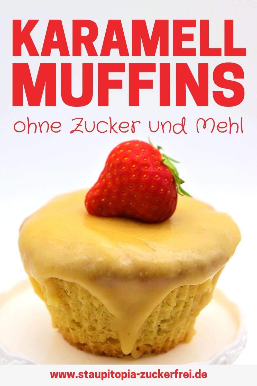 Karamell Muffins ohne Zucker und Mehl selber machen