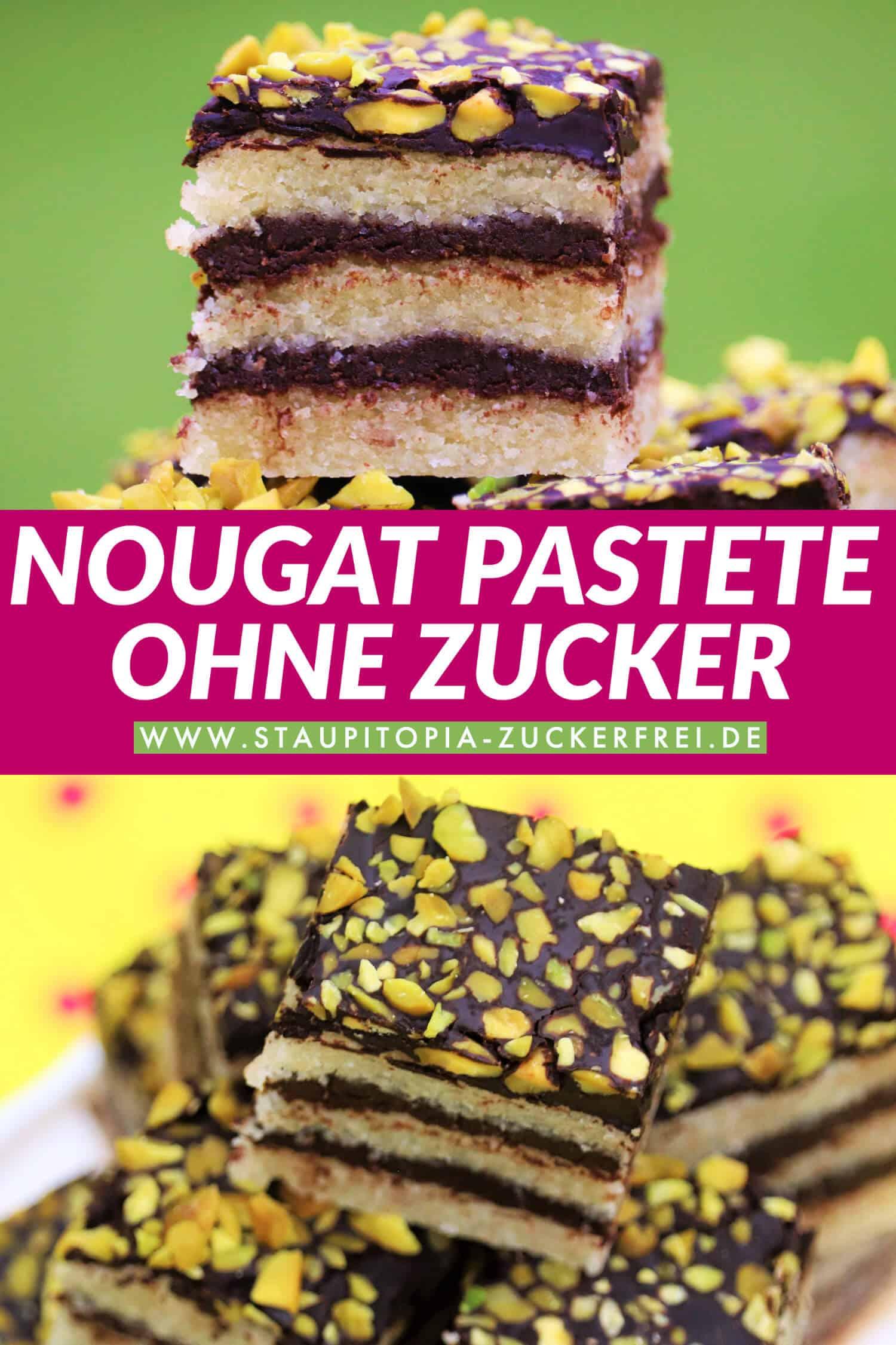 Nougat Pastete ohne Zucker selber machen