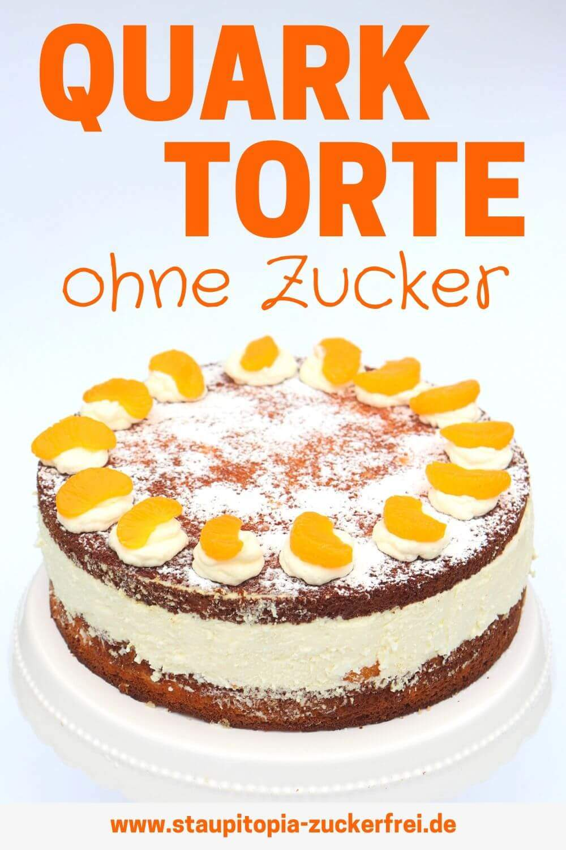 Quark Torte ohne Zucker Rezept