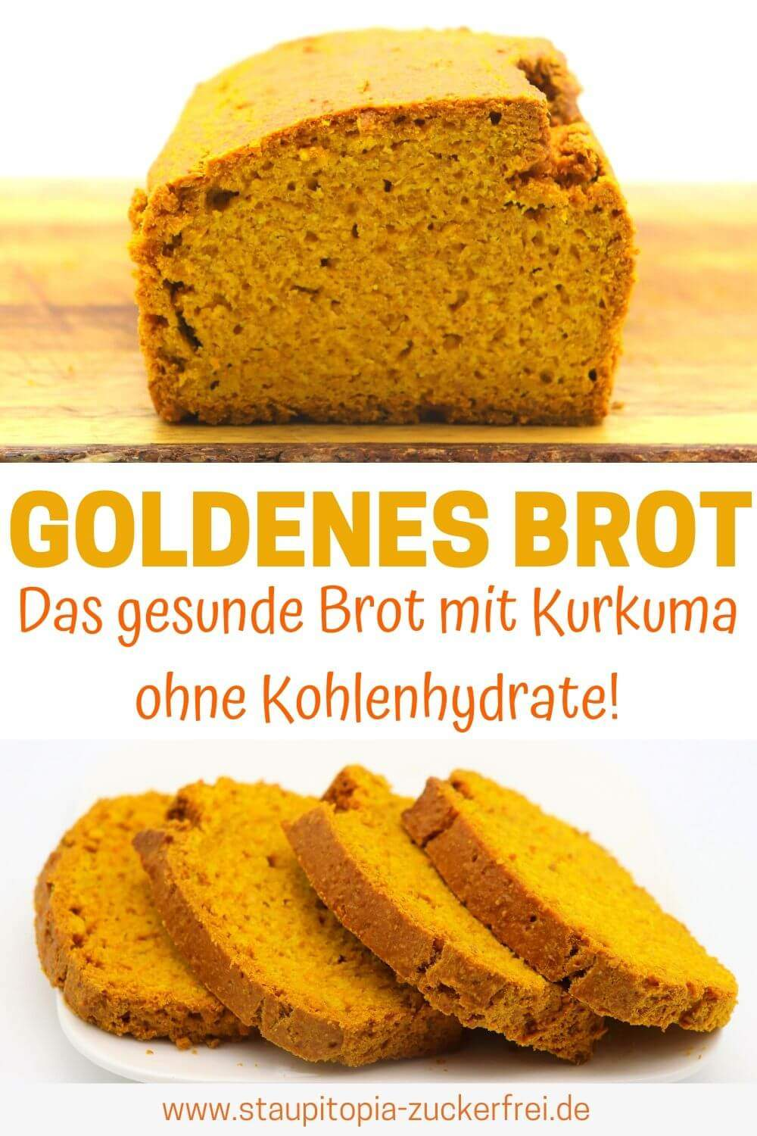 Goldenes Brot: Das gesunde Brot ohne Kohlenhydrate mit Kurkuma