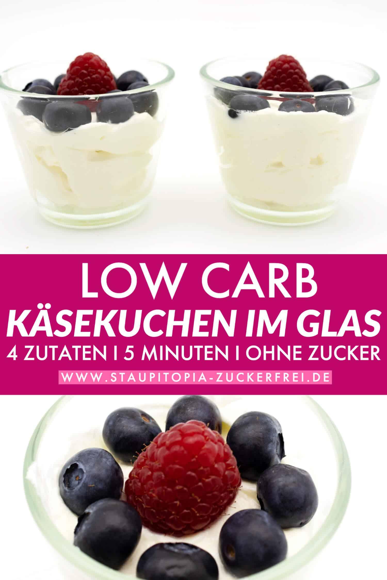 Low Carb Käsekuchen im Glas ohne Backen