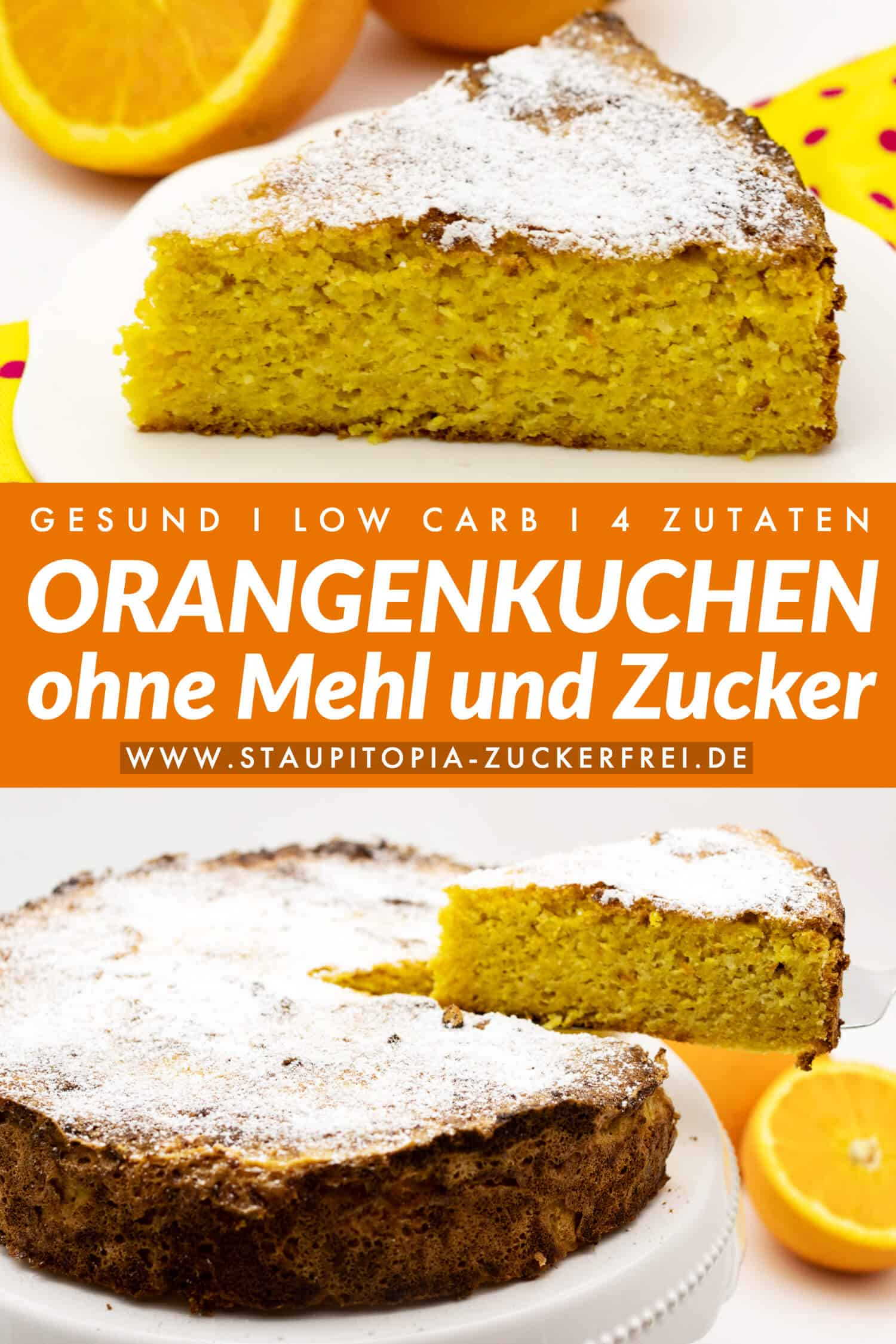 Orangenkuchen ohne Mehl mit Mandeln backen