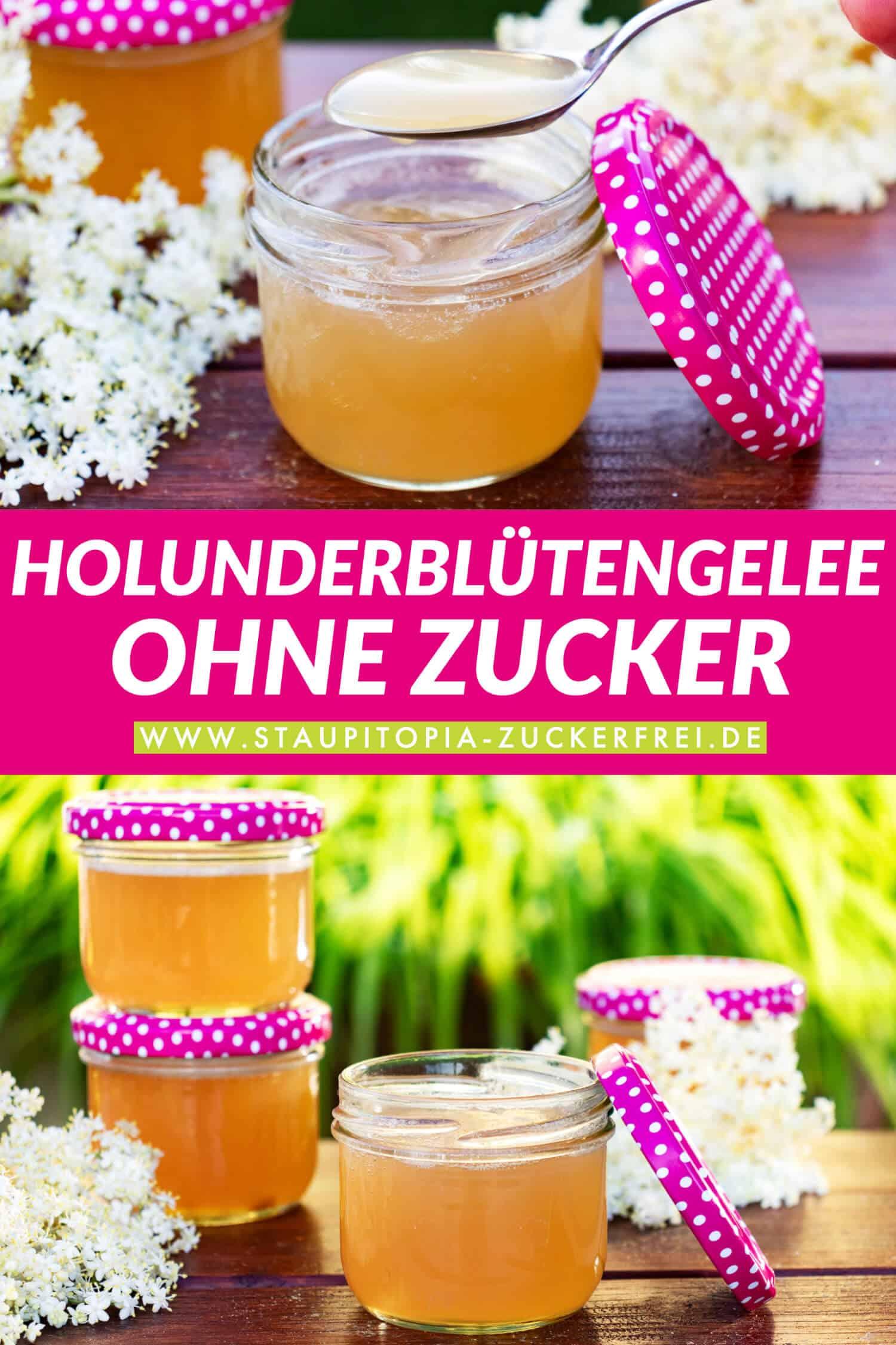 Holunderblütengelee Rezept ohne Zucker