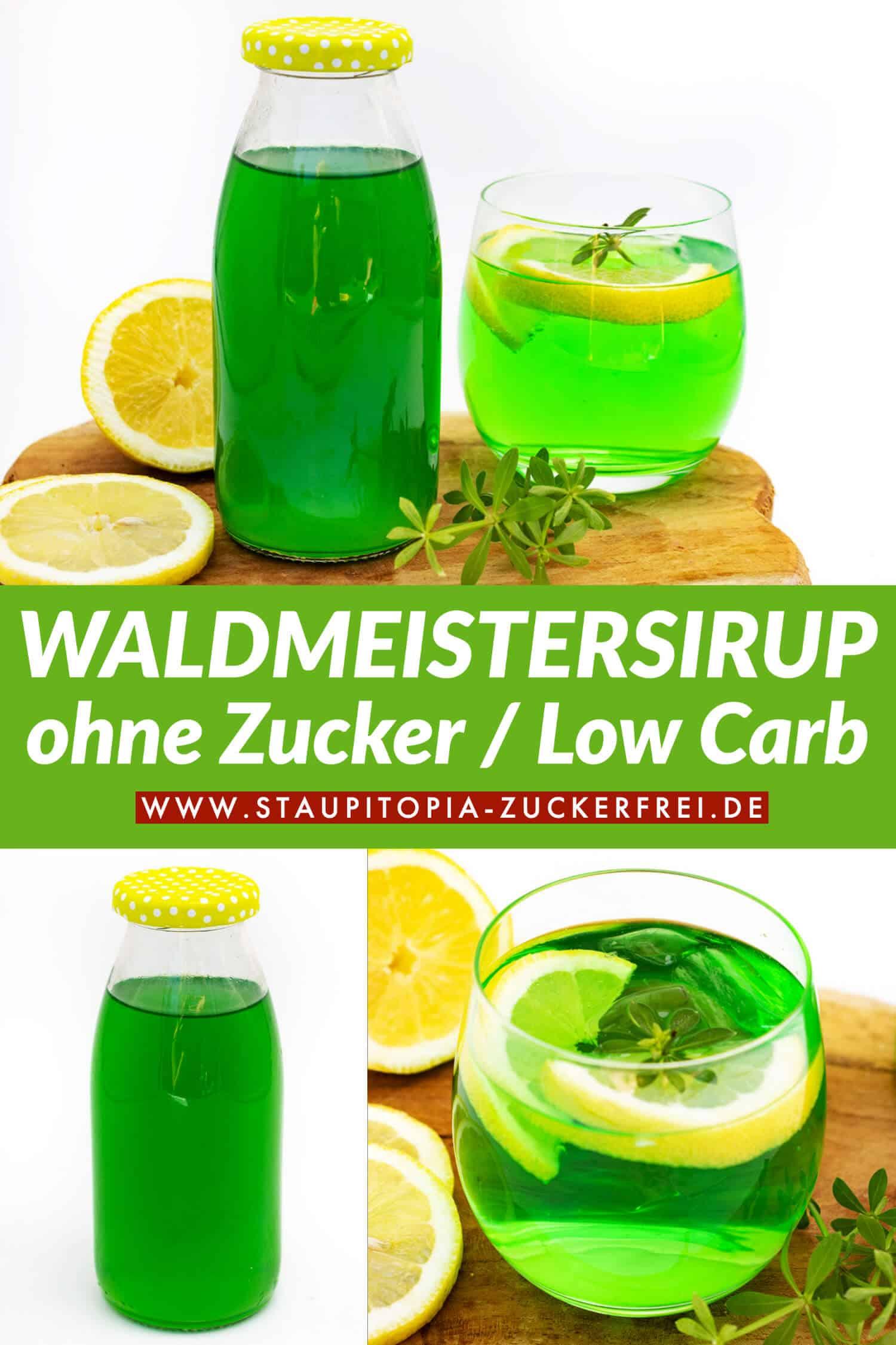 Waldmeistersirup ohne Zucker Rezept