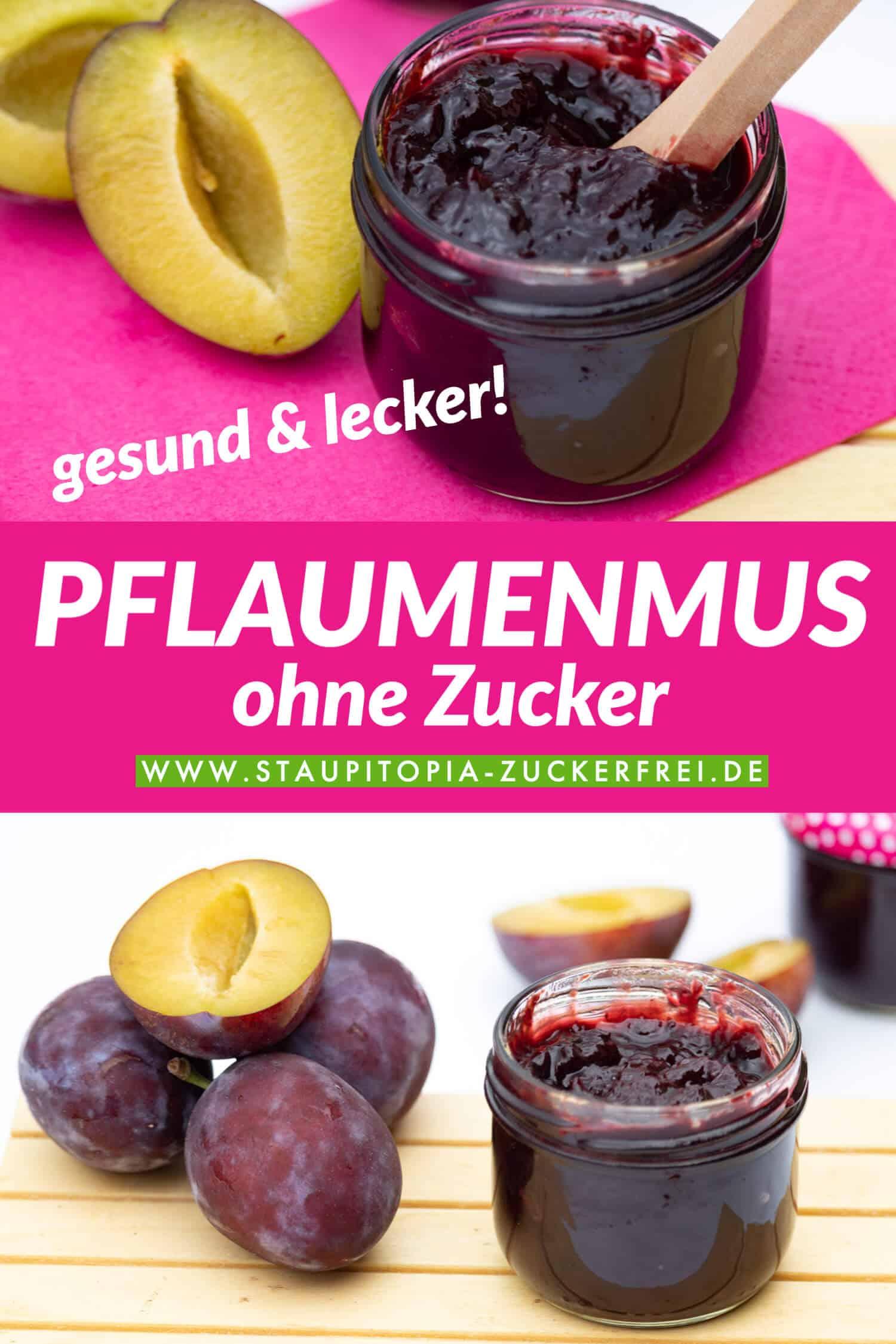 Plaumenmus ohne Zucker Rezept