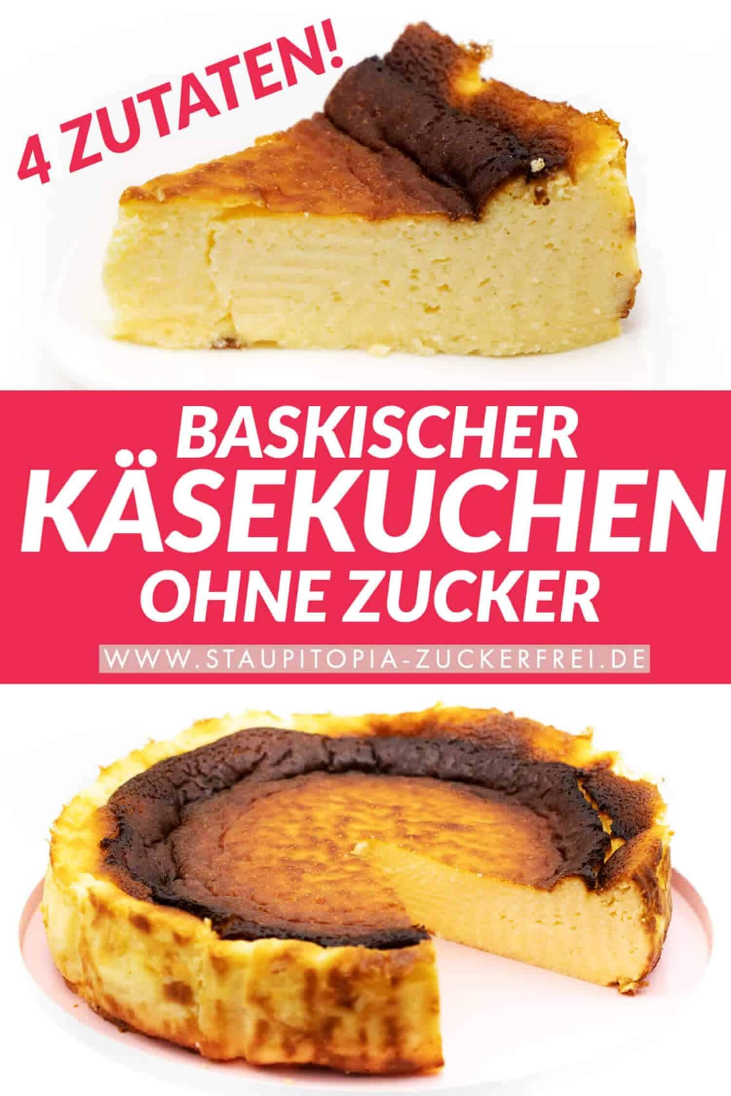 Baskischer Käsekuchen Rezept ohne Zucker und ohne Mehl