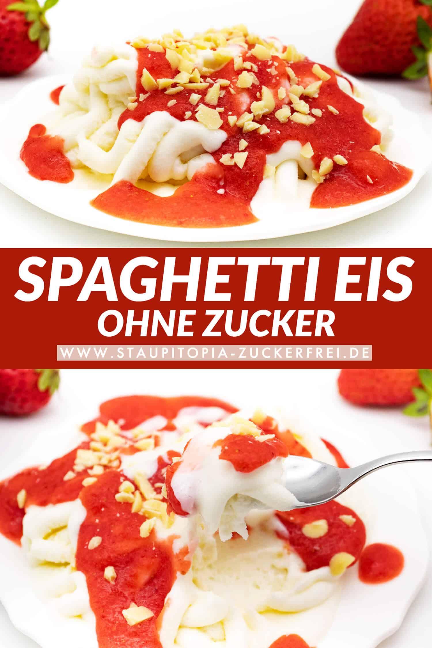 Spaghetti Eis ohne Zucker selber machen