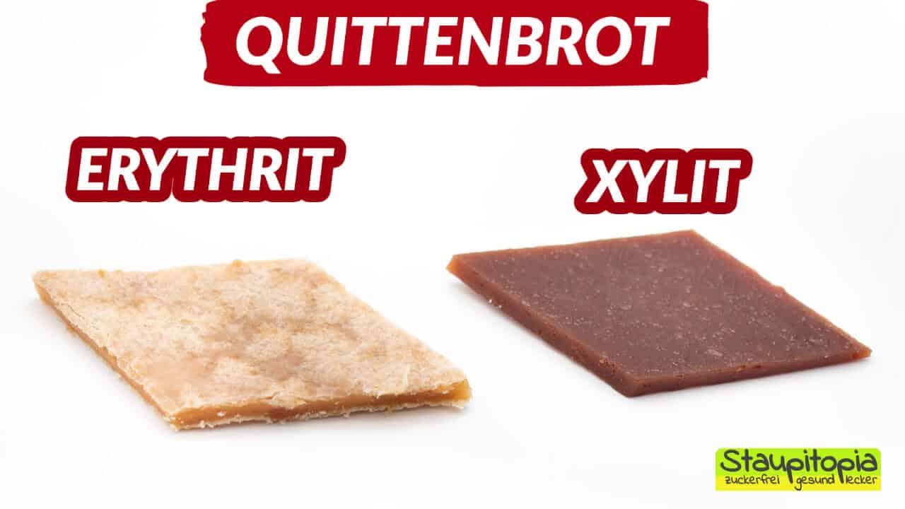 Quittenbrot ohne Zucker: Vergleich Erythrit und Xylit